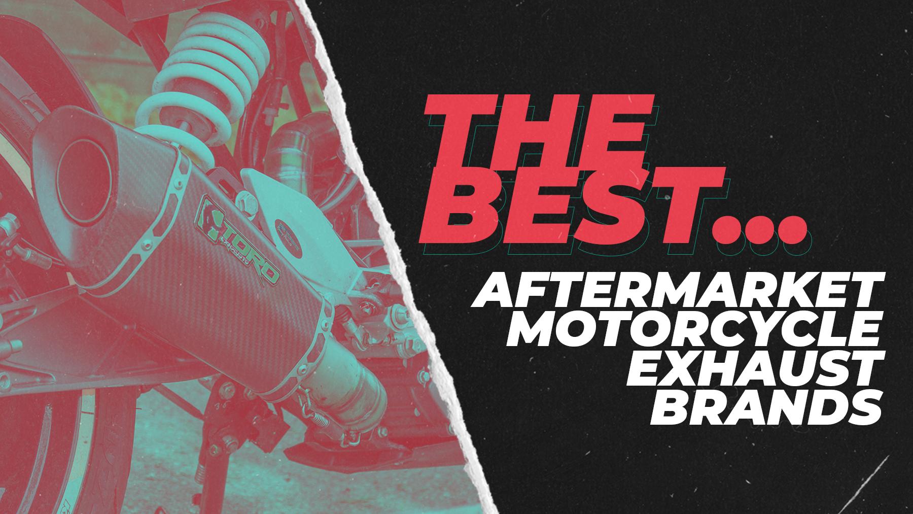 Best Aftermarket Motorcycle Exhaust Brands