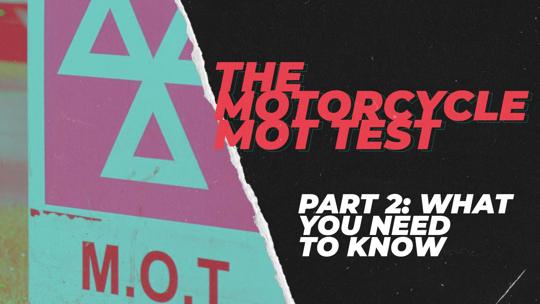The Motorcycle MOT Test: What you need to know - Part Two