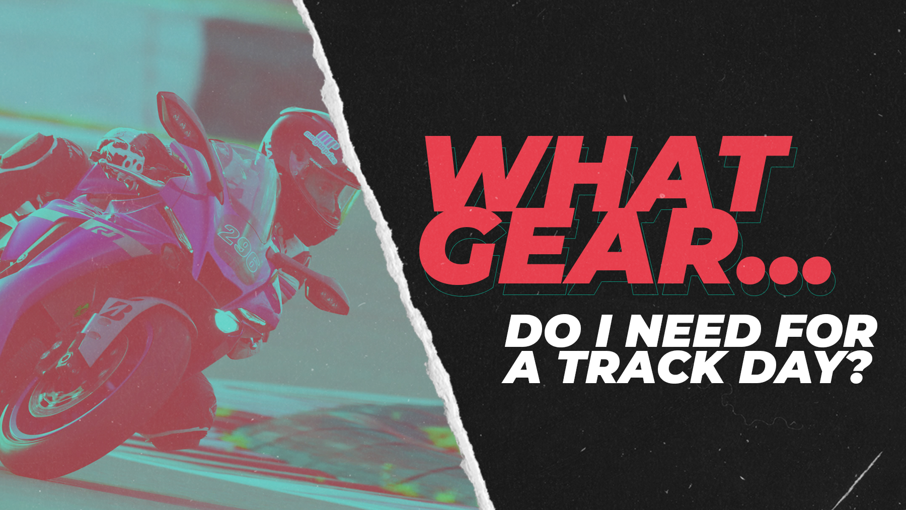 Motorcycle Track Days – What Gear Do I Need?