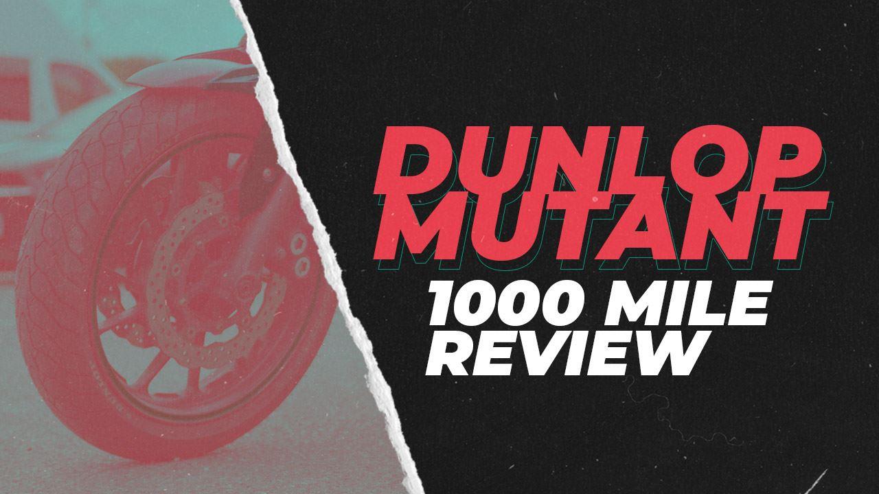 Dunlop Mutant - 1000 Mile Review